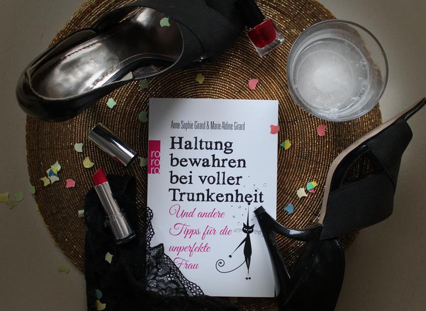 Galerie zum Buch «Haltung bewahren bei voller Trunkenheit: Und andere Tipps für die unperfekte Frau»